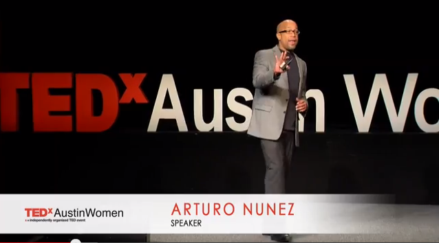On  New Paradigm of Manhood, Arturo Nuñez at TED Austin