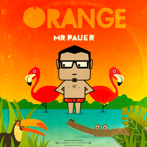 Mr. Pauer's New Album: ORANGE