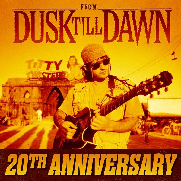 Happy 20th From Dusk Till Dawn!