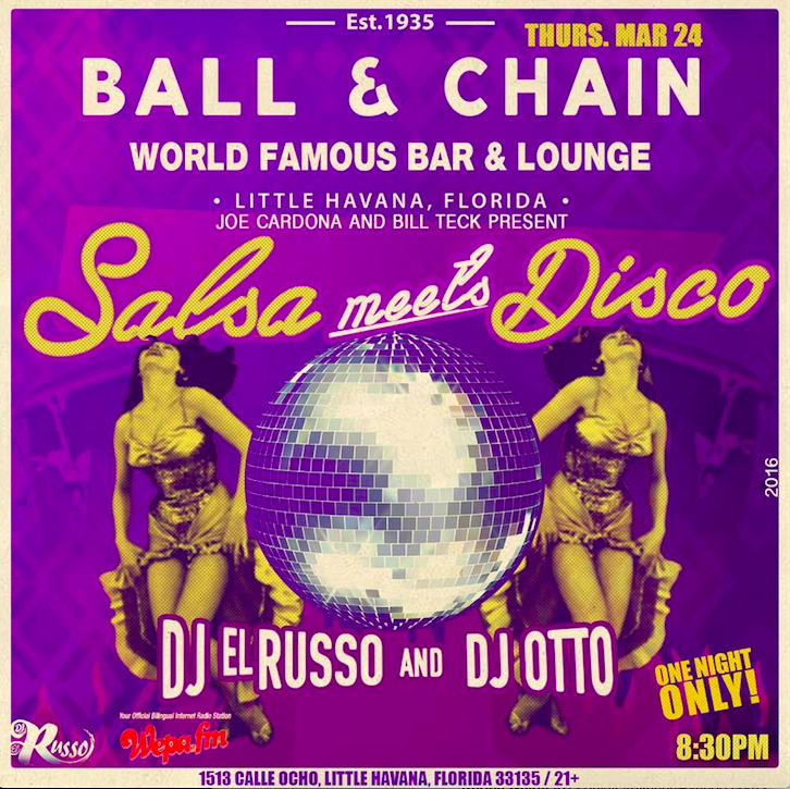 SALSA MEETS DISCO @ BALL & CHAIN!