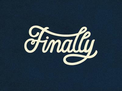Finally. Al Fin.